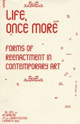 life-once-more-forms-of-reenactment-in-contemporary-art-2